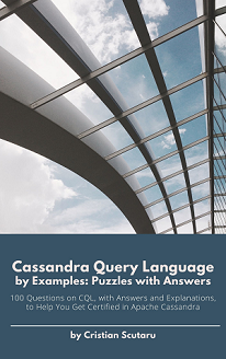Cassandra Query Language by Examples